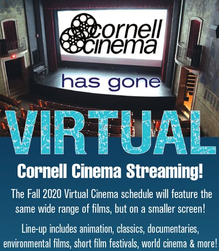 "Poster states ""Cornell Cinema goes virtual"""