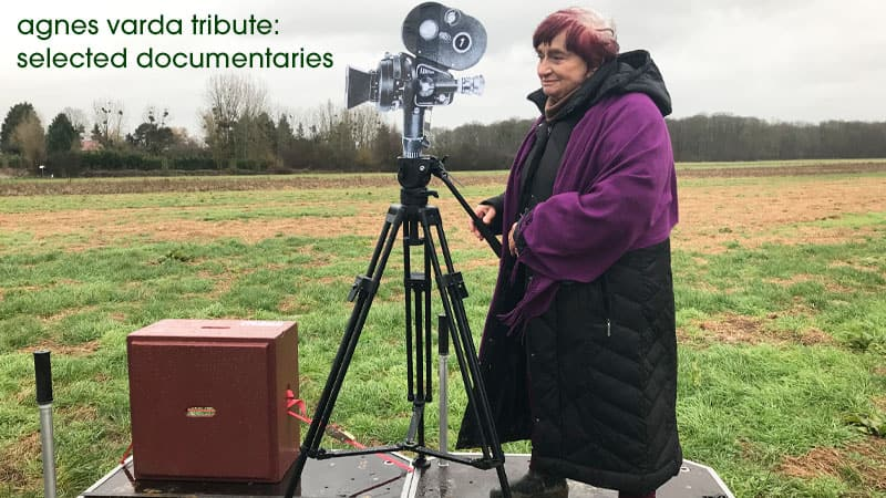 Agnes Varda Tribute: Selected Documentaries, photo from Varda by Agnes